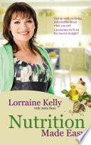 Lorraine Kelly s Nutrition Made Easy