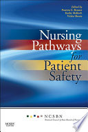 Nursing Pathways For Patient Safety E-book : pathways for patient safety makes...