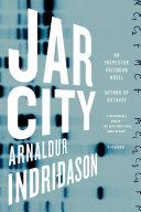 Jar City Reykjavik Thriller Introducing Inspector Erlendur When A Lonely