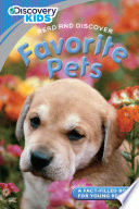 Discovery Kids Readers  Favorite Pets