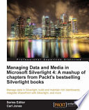 Managing Data And Media In Silverlight 4 book