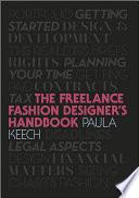 Freelance Fashion Designer s Handbook