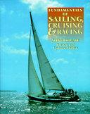 Fundamentals of Sailing  Cruising  and Racing