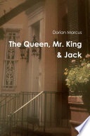 The Queen, Mr. King & Jack
