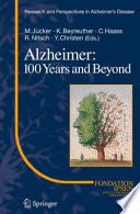 Alzheimer  100 Years and Beyond