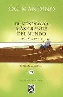 Vendedor Mas Grande del Mundo II (Edicion Tradicional) / The Greatest Salesman in the World II (Traditional Edition): Es Una Revelacion Que Permanecer