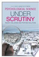 Psychological Science Under Scrutiny