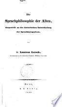 Die Sprachphilosophie der Alten von Laurenz Lersch