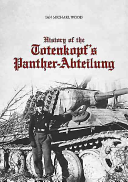 History Of The Totenkopf's Panther-Abteilung : ...