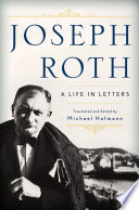 Joseph Roth  A Life in Letters