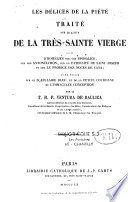 Les délices de la piété Traité sur le culte de la Sainte Vierge