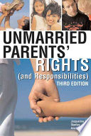 Unmarried Parents  Rights  and Responsibilities