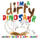 I m a Dirty Dinosaur James Comes The Ebook Editon Of This