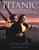 Titanic  James Cameron s Illustrated Screenplay