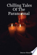 Chilling Tales of the Paranormal