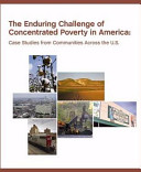 The Enduring Challenge of Concentrated Poverty in America
