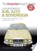Jaguar/Daimler XJ6, XJ12 & Sovereign