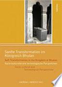 Sanfte Transformation im Königreich Bhutan