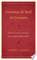 Germaine De Staël In Germany : in germany from 1800-1850 focuses on...
