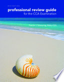 Professional Review Guide for the CCA Examination  2015 Edition