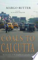 Coals To Calcutta