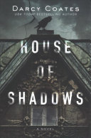 House Of Shadows : ...