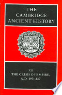 The Cambridge Ancient History  Volume 12  The Crisis of Empire  AD 193 337