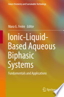 Ionic Liquid Based Aqueous Biphasic Systems