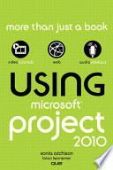 Using Microsoft Project 2010  Enhanced Edition