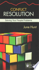 Conflict Resolution June Hunt Hope For The Heart