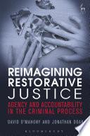 Reimagining Restorative Justice