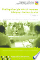 Plurilingual and Pluricultural Awareness in Language Teacher Education
