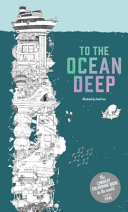 To The Ocean Deep : amazing fold-out colouring book, the longest...