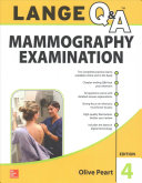 LANGE Q A  Mammography Examination  4th Edition