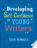 Developing Self Confidence in Young Writers