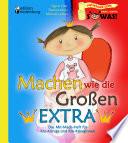 Machen wie die Großen EXTRA - Das Mit-Mach-Heft für Klo-Könige und Klo-Königinnen
