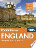 Fodor's England 2015 : advice for all tastes and budgets for 80...