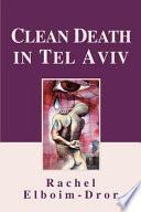 Clean Death in Tel Aviv