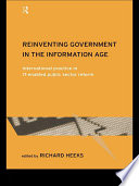 Reinventing Government in the Information Age