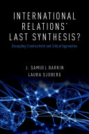 International Relations' Last Synthesis?