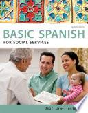 Spanish for Social Services: Basic Spanish Series
