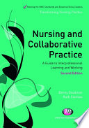 Nursing And Collaborative Practice : understand and work with a...