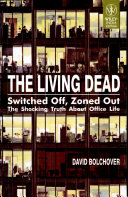 THE LIVING DEAD  SWITCHED OFF  ZONED OUT