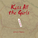 Kiss All the Girls