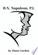 B.N. Napoleon, When The Situation Warrants It Becomes A Male