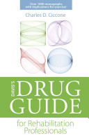 Davis s Drug Guide for Rehabilitation Professionals