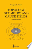 Topology  Geometry  and Gauge Fields