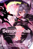 Seraph of the End  Vol  3