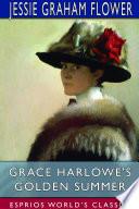 Grace Harlowe S Golden Summer Esprios Classics