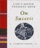 Life S Little Treasure Book On Success : ...